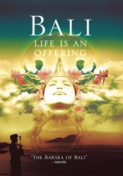 Bali: Life Is An Offering
