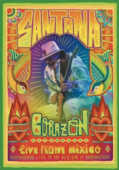 Santana: Corazón - Live from Mexico