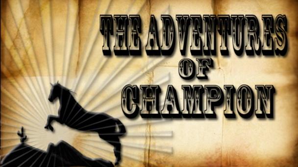 The Adventures of Champion