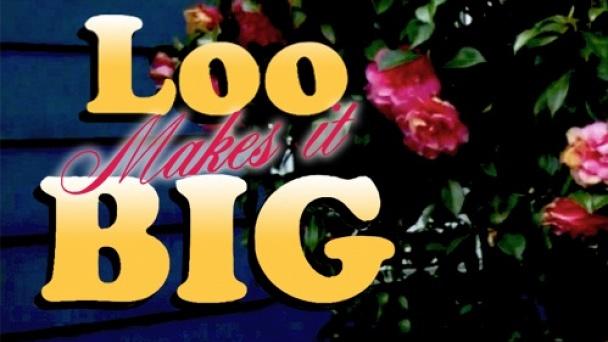 Loo Makes It Big