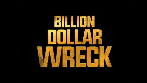 Billion Dollar Wreck