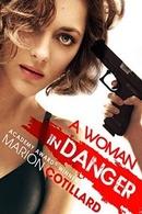 A Woman In Danger