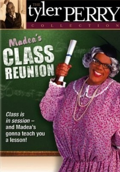 Madea's Class Reunion: The Play