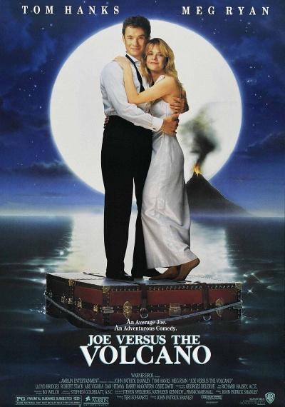 Joe Versus the Volcano