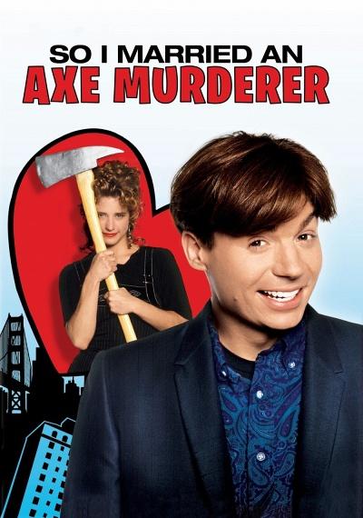 So I Married an Axe Murderer
