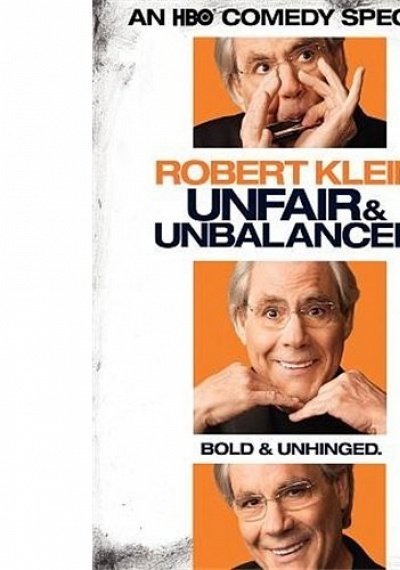 Robert Klein: Unfair & Unbalanced