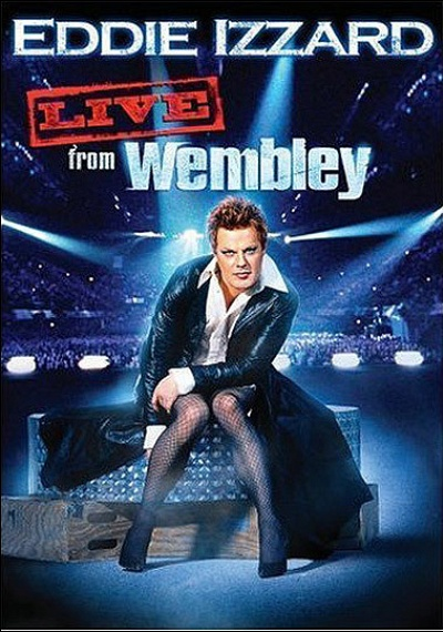 Eddie Izzard: Live From Wembley