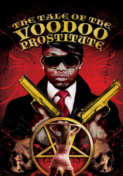 The Tale of the Voodoo Prostitute