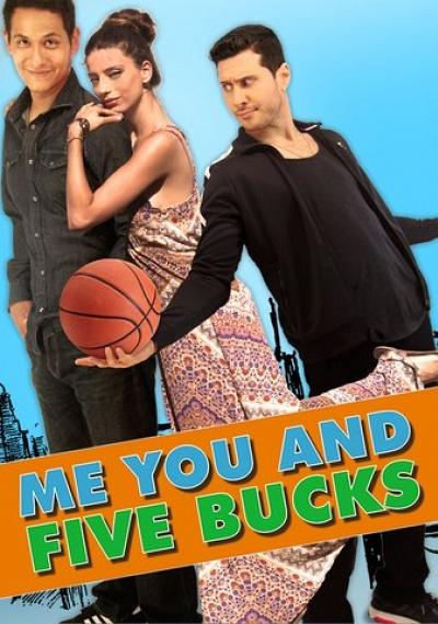 Me, You and Five Bucks