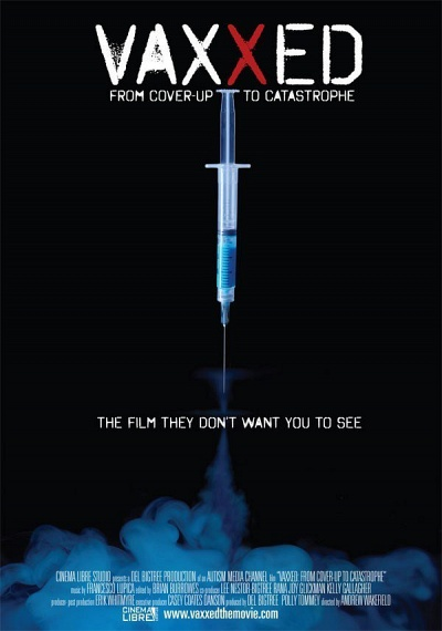 Vaxxed: From Cover-Up to Catastrophe