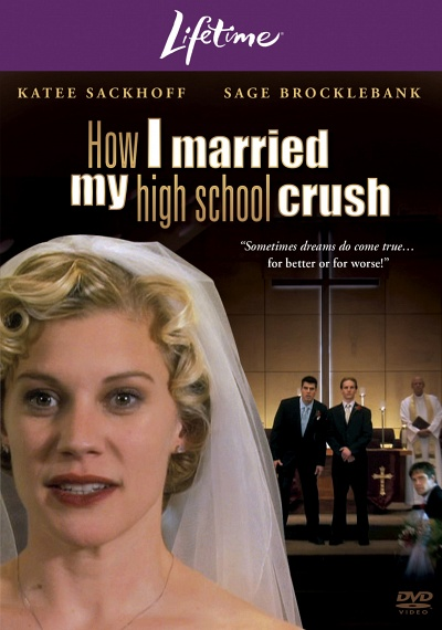 How I Married My High School Crush