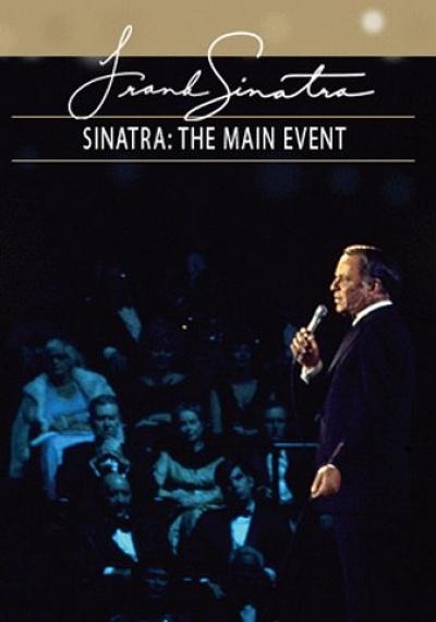 Frank Sinatra: The Main Event