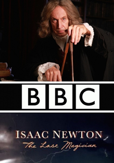 Isaac Newton: The Last Magician
