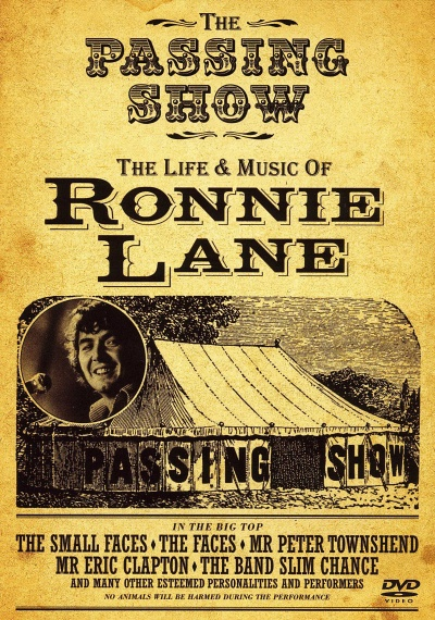 The Life & Music of Ronnie Lane: The Passing Show