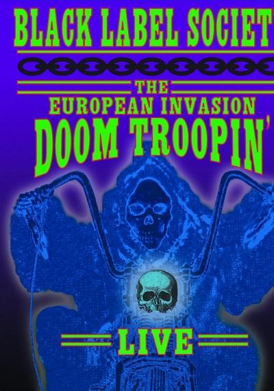 Black Label Society: European Invasion