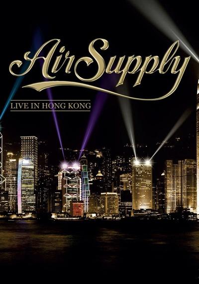 Air Supply - Live in Hong Kong