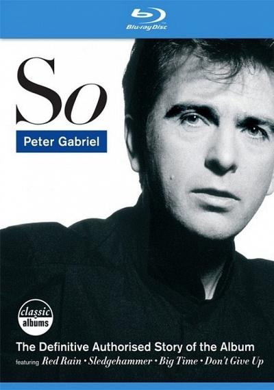 Peter Gabriel - Classic Album: So
