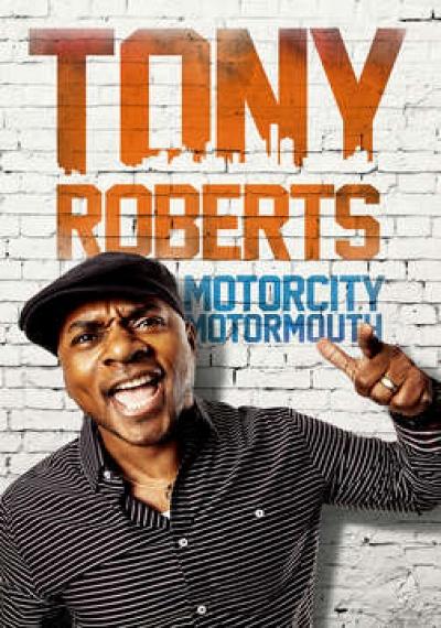 Tony Roberts: Motorcity Motormouth