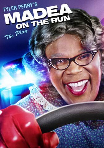 Tyler Perry's Madea On The Run (The Play)
