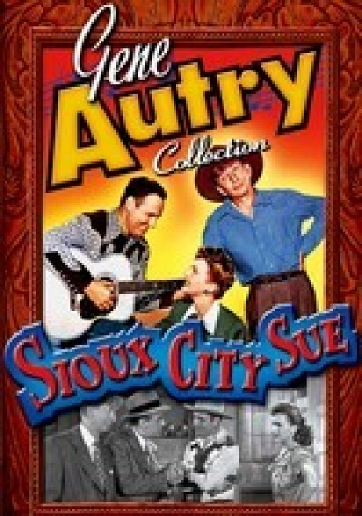 Gene Autry Collection: Sioux City Sue