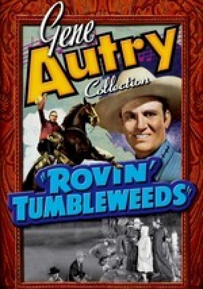 Gene Autry Collection: Rovin' Tumbleweeds