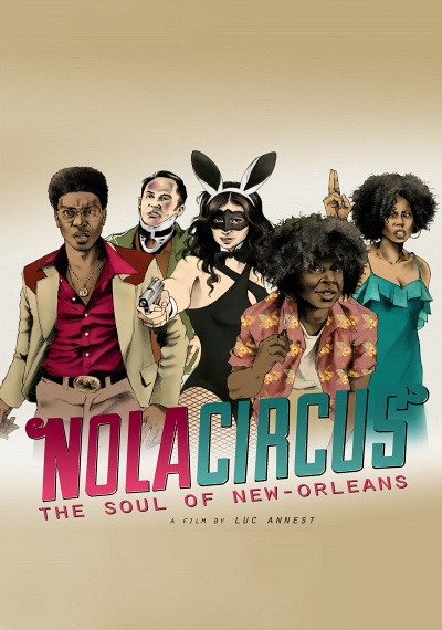 N.O.L.A Circus: The Soul of New-Orleans