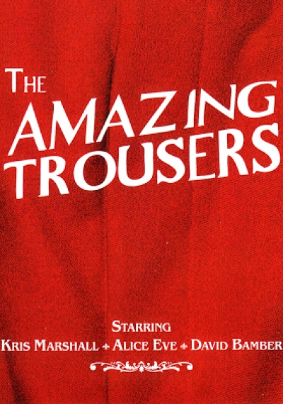 The Amazing Trousers