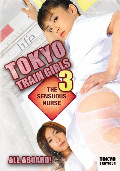 Tokyo Train Girls 3: The Sensuous Nurse