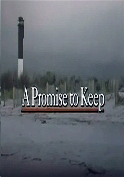 A Promise To Keep