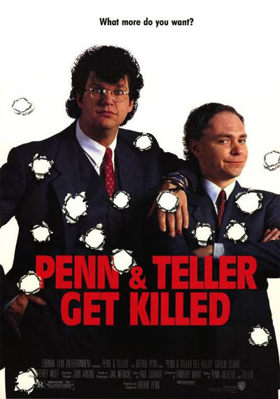 Penn & Teller Get Killed