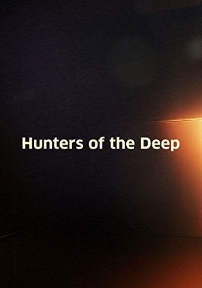 Hunters of the Deep