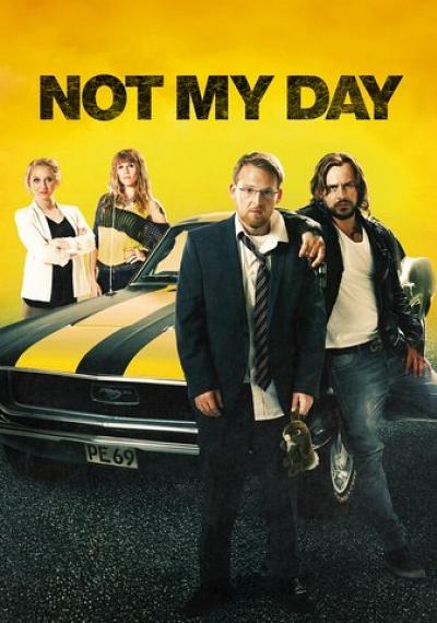Not My Day [Nicht mein Tag]