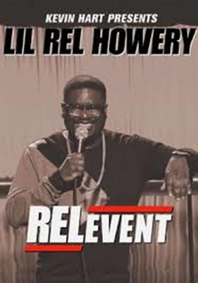 Kevin Hart Presents Lil Rel: RELevent
