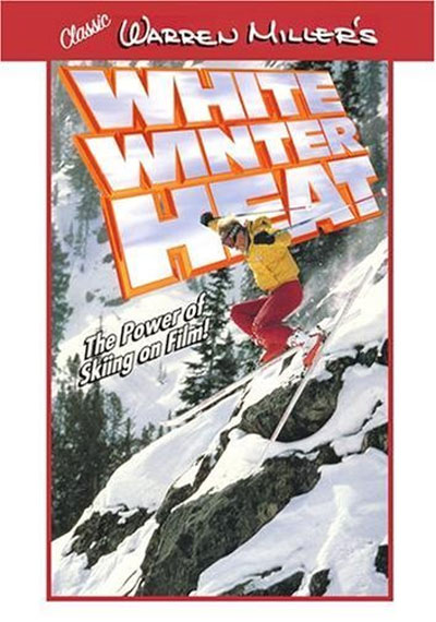 Warren Miller's White Winter Heat