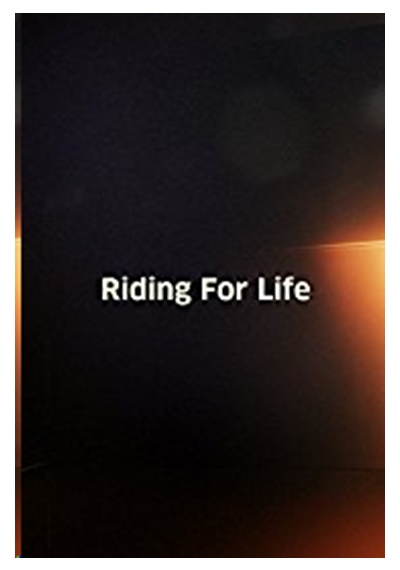 Riding for Life