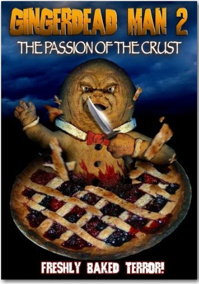 The Gingerdead Man 2: The Passion of the Crust