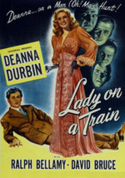 Deanna Durbin: Lady on a Train