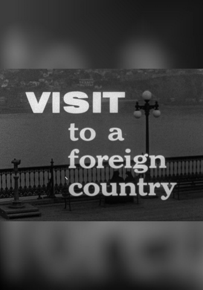 Visit to a Foreign Country
