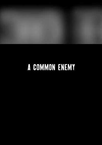 A Common Enemy