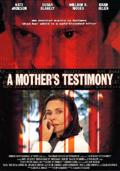 A Mother's Testimony