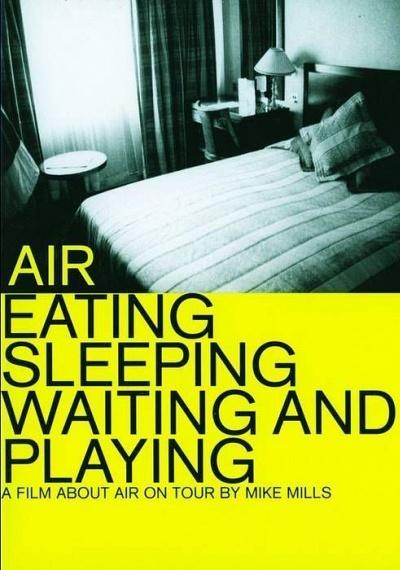 Air - Eating Sleeping Waiting and Playing