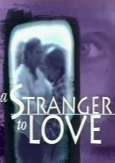 A Stranger to Love