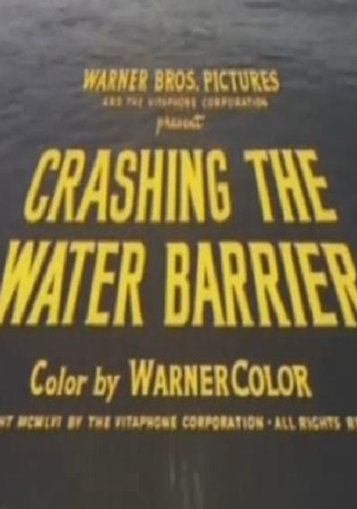 Crashing the Water Barrier