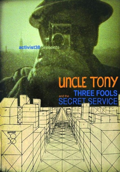 Uncle Tony: Three Fools and the Secret Service