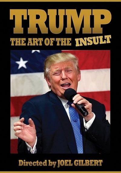 Trump: The Art of the Insult