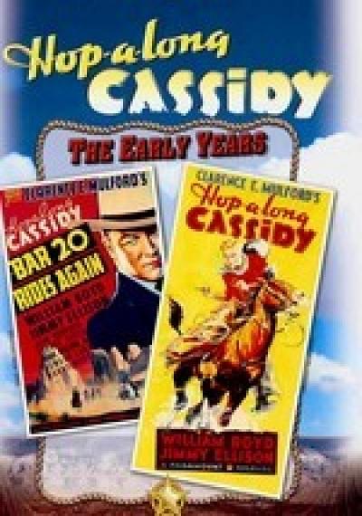Hop-a-long Cassidy: Hop-a-long Cassidy / Bar 20 Rides Again