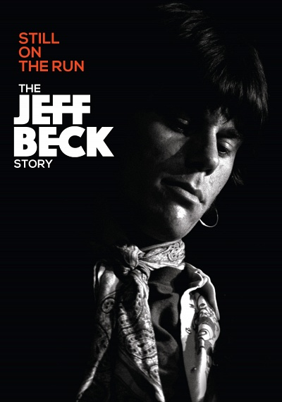The Jeff Beck Story: Still On the Run