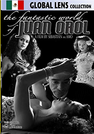 The Fantastic World of Juan Orol