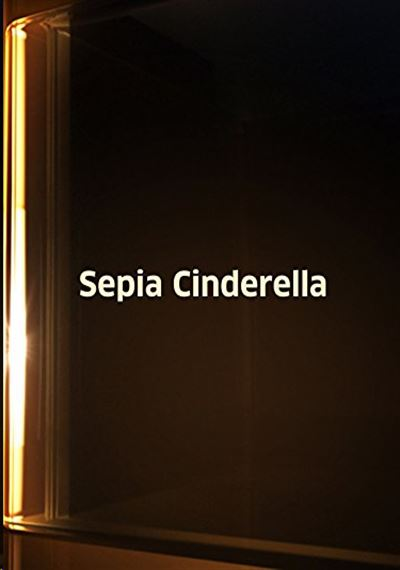 Sepia Cinderella