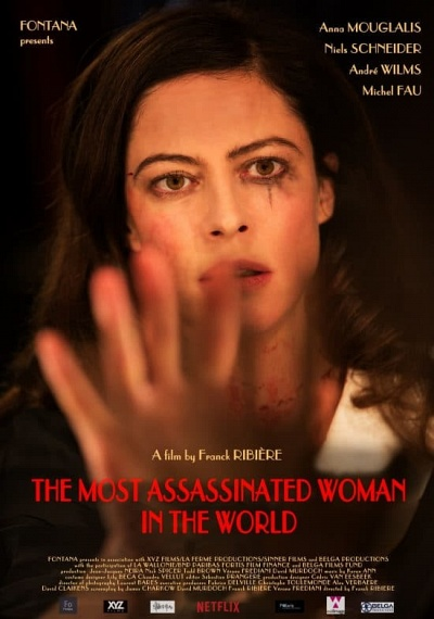 The Most Assassinated Woman in the World